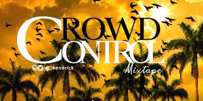 Dj Kendrick - Crowd Control Mix