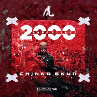 Chinko Ekun – 2000 and Retaliate IMG