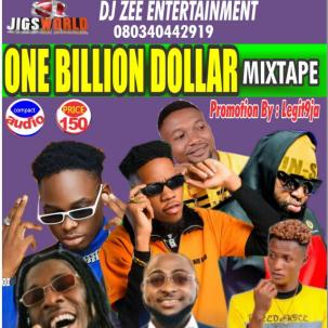 Dj Zee - One Billion Dollar Mix