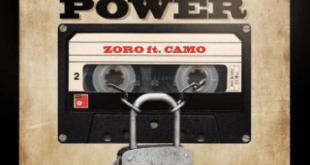 Zoro – Prick Power ft. Camo Blaizz