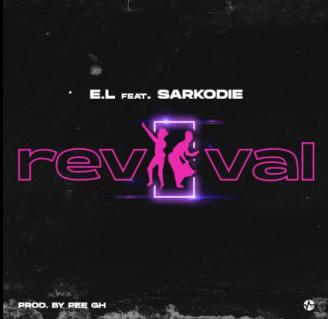 E.L – Revival ft. Sarkodie