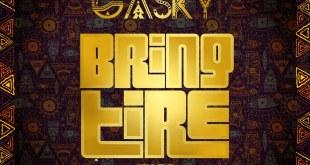Gasky - Bring Tire (TIFF)