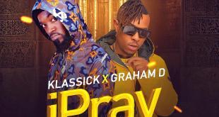 Klassick x Graham D - I Pray
