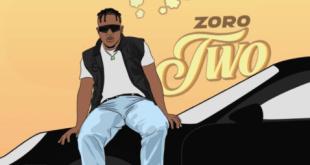 Zoro – Two (Prod. By Kezyklef)