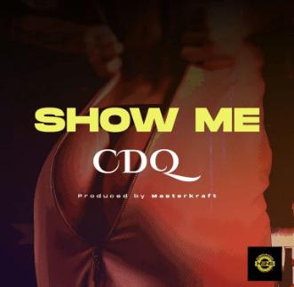 CDQ – Show Me IMG
