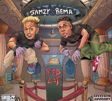 Samzy ft. Rema – Red Dots