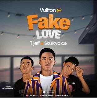 Vuitton ft Jeff Skulkydice fake love