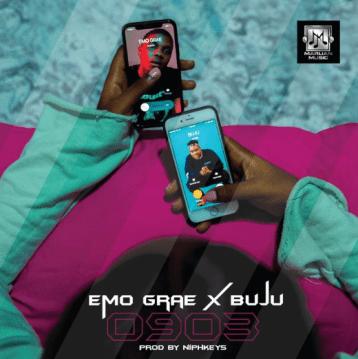 Emo Grae - 0903 ft BUJU IMG