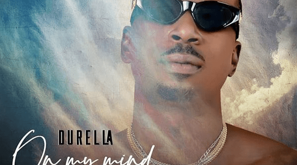 "Durella – ""On My Mind"" IMG"