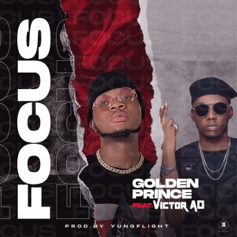 Golden Prince - Focus ft Victor AD