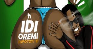 Naira Marley – Idi Oremi Opotoyi Pt. 2 IMG