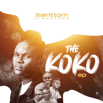 Sainttom Highgrade - The Koko EP