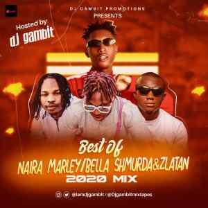 Best Of Bella Shmurda, Naira Marley & Zlatan (Cashapp 2020 Mixtape)
