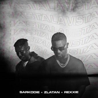Sarkodie – Hasta La Vista ft. Zlatan x Rexxie