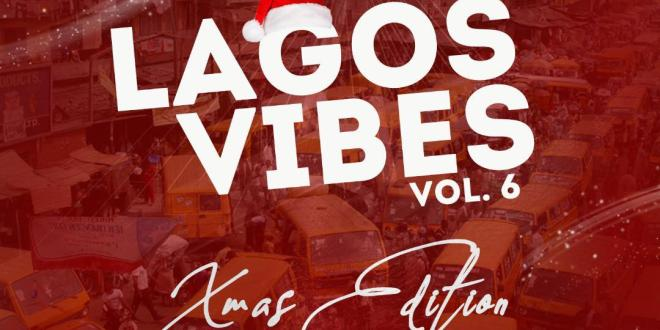 DJ Kross - Lagos Vibes Vol 6 Mix