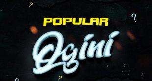Popular - Ogini