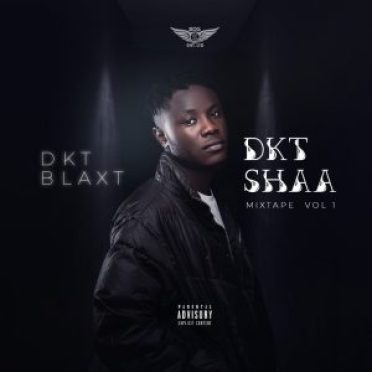 DKT Shaa Mixtape Vol 1