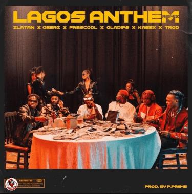 Zlatan – Lagos Anthem (Remix) ft. Oberz x Frescool x Oladips x Kabex x Trod IMG