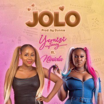 Yemisi Fancy – JOLO ft Niniola