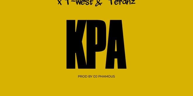 DJ Phamous x Twest x Teranz - KPA