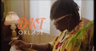 Oxlade - DKT Video