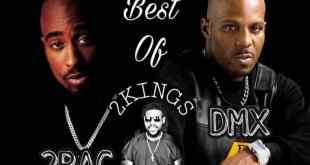 Best Of 2Kings 2PAC vs DMX