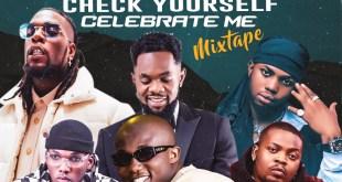 MIXTAPE: DJ Gambit - Olofofo Check Yourself Celebrate Me Mix