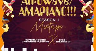 MIXTAPE: Dj 501 - Afrowave x Amapiano Mix Season 1 ft. Hypeman Doinz