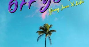 Young Jonn – Off You ft. KiDi