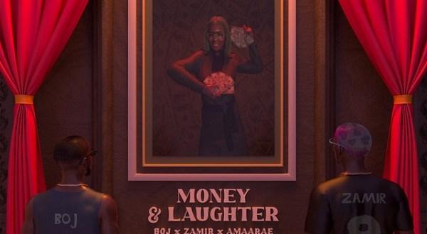 BOJ – Money & Laughter ft. Zamir x Amaarae