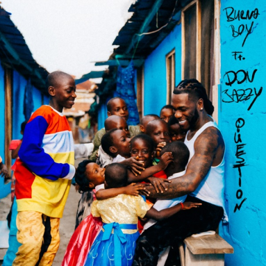 Burna Boy - Question feat. Don Jazzy IMG