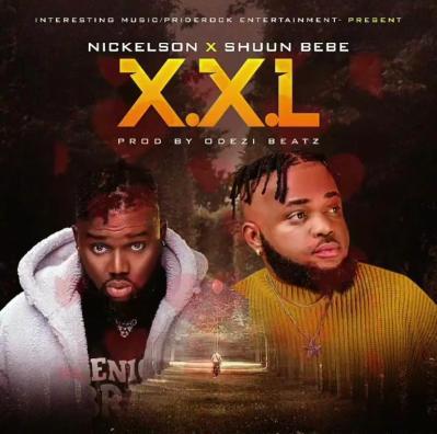 Nickelson - X.X.L ft. Shuun Bebe