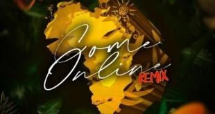 Chivv – Come Online (Remix) ft. Mr Eazi x Naira Marley x Diquenza x King Promise