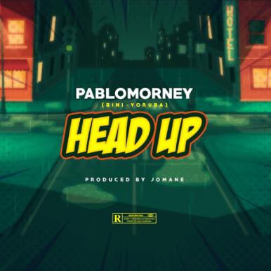 Pablomorney - Head Up