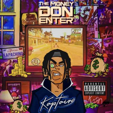 Kaptain - The Money Don Enter