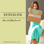 How and Why I use Stitch Fix