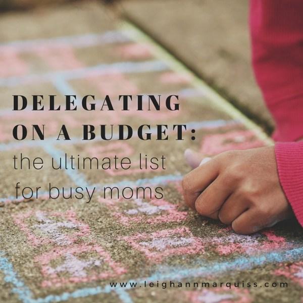 delegating for moms