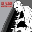 Joe Jackson Mike's Murder125x125