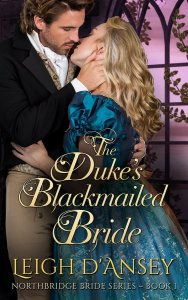 The Duke's Blackmailed Bride is a novella, introducing the Northbridge Bride series.