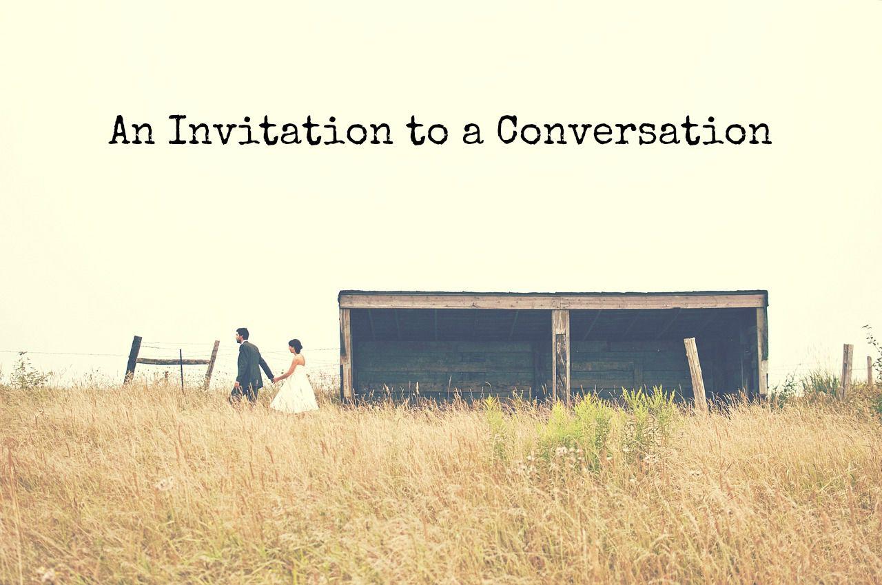 Invitation to a conversation my life his story conversation stopboris Choice Image