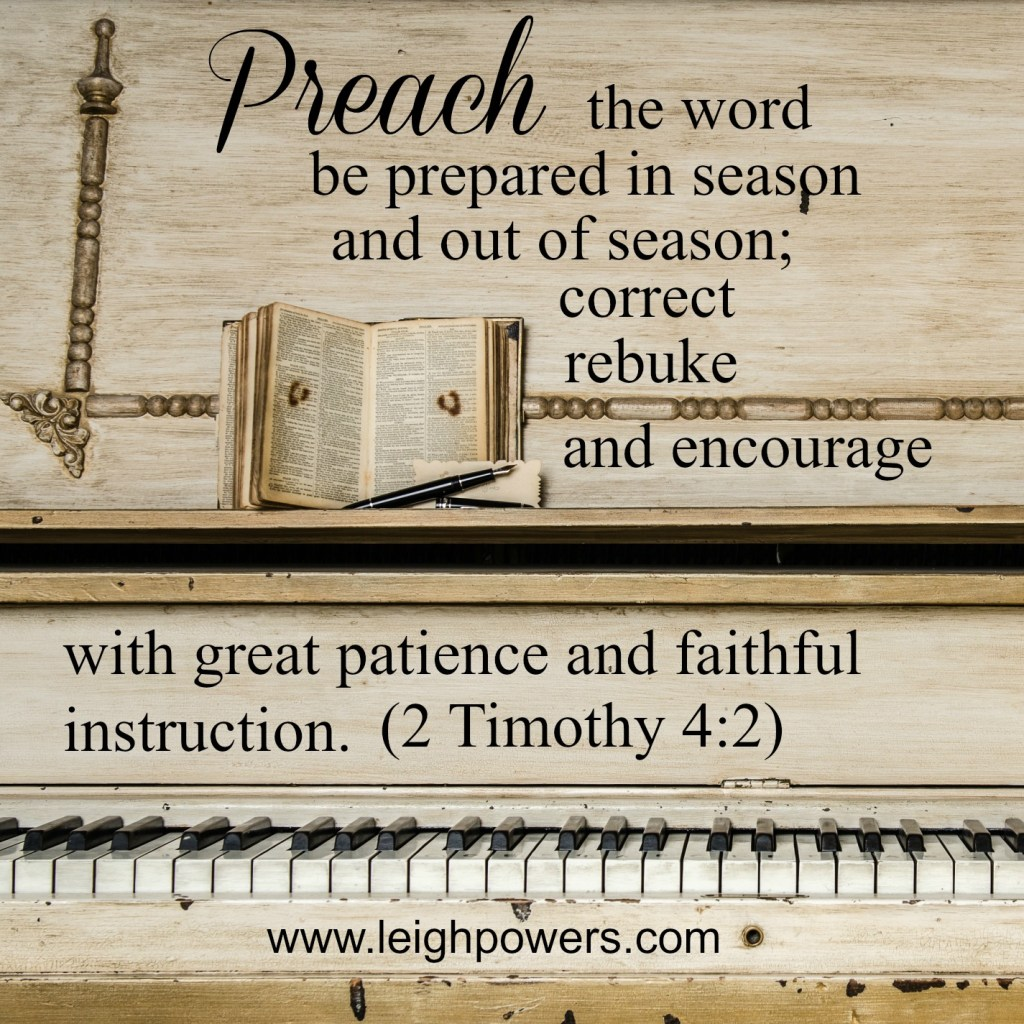 Preach the word in season and out of season