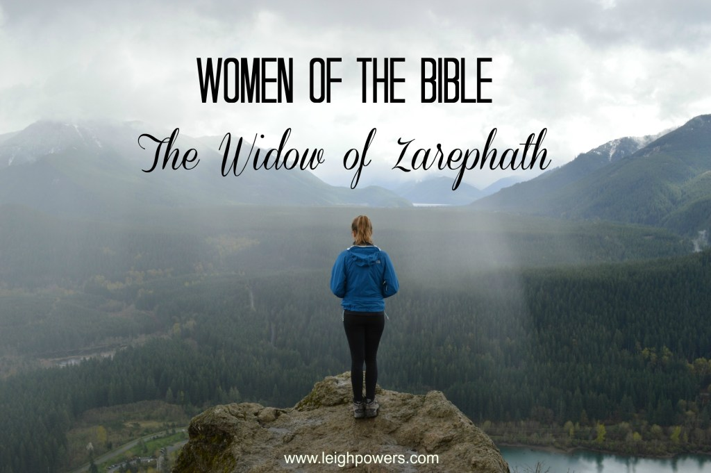 Women of the Bible: The Widow of Zarephath