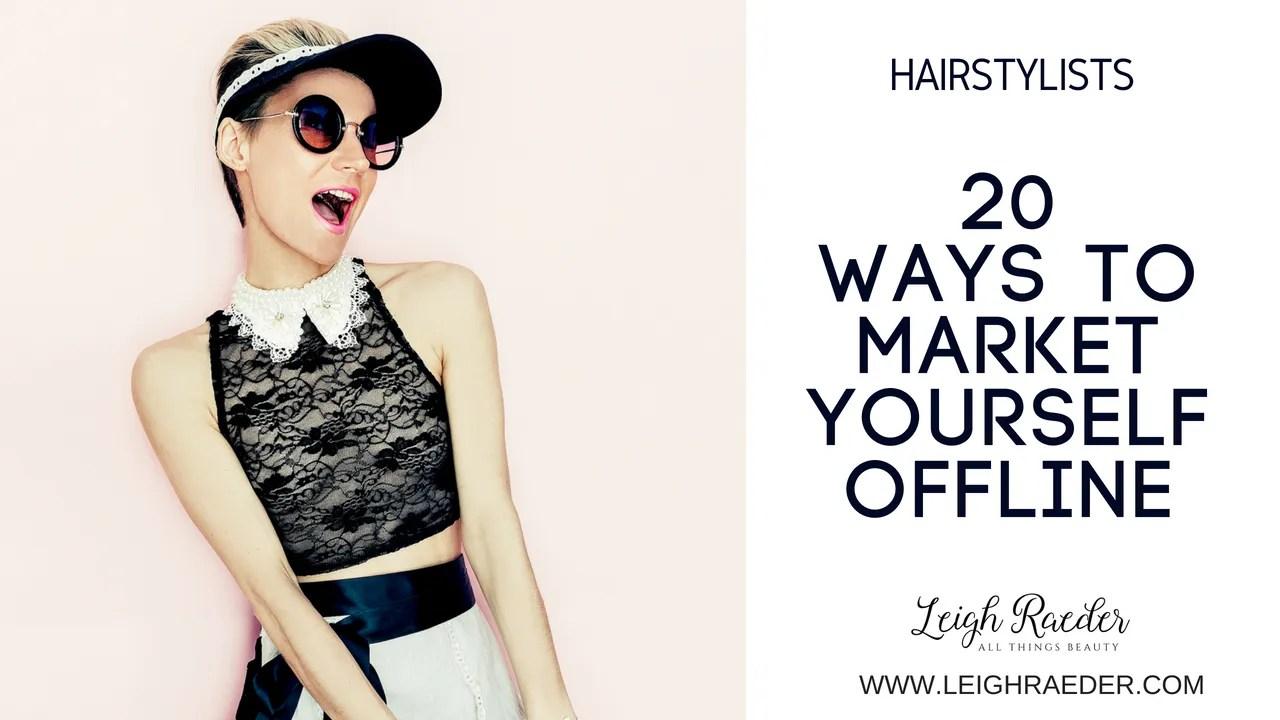20 Ways to Market Yourself OFFLINE