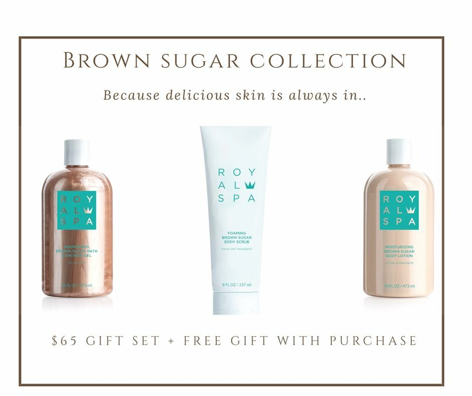 Introducing: Royal Spa Brown Sugar Collection