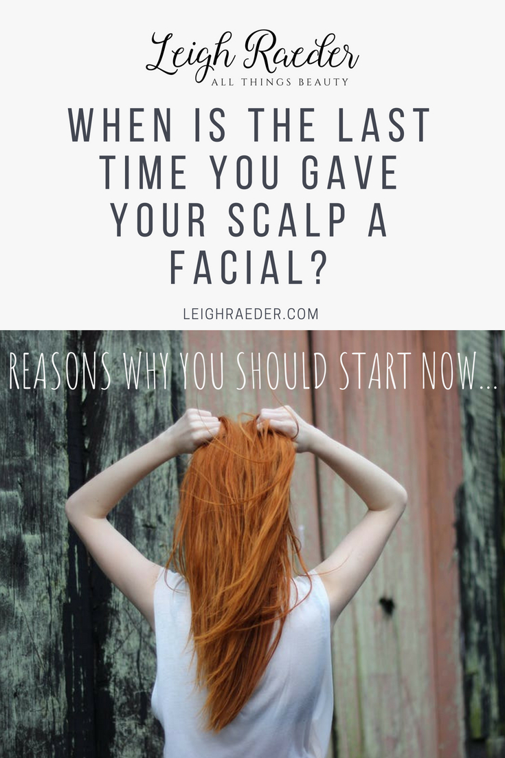 When is the last time you gave your scalp a facial? Scalp care is the new skin care and spas are increasingly adding scalp facial services to their menus-here is why should exfoliate your scalp.