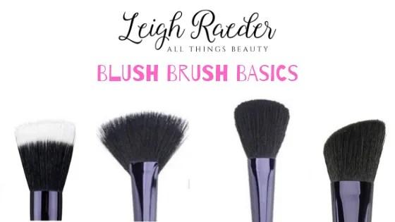 Blush Brush Basics