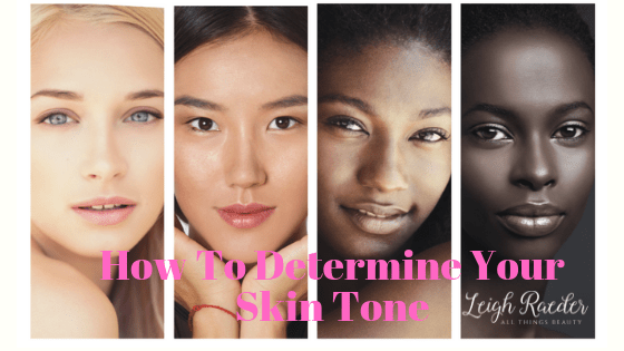 8 Steps To Determine Your Skin Tone