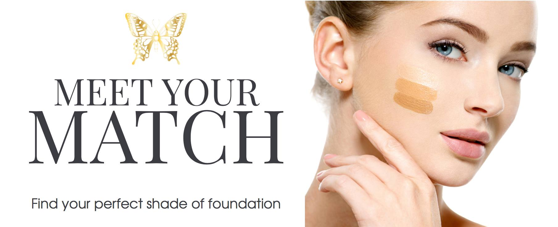 Meet Your Match-Find Your Perfect Foundation