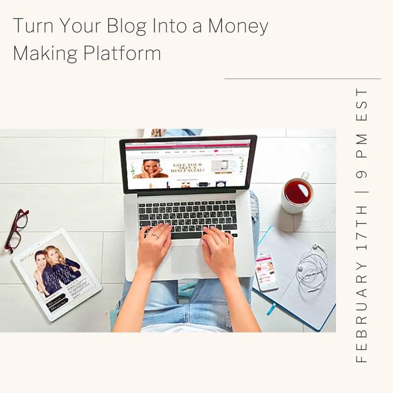 Turn Your Blog Into a Money Making Platform!