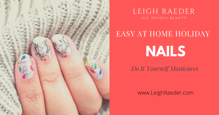 Easy At Home Holiday Nails-Do It Yourself Nail Art